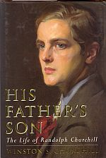 Image for HIS FATHER'S SON: The Life of Randolph Churchill