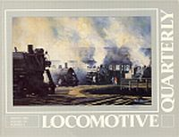 Image for LOCOMOTIVE QUARTERLY; Vol. XIII, No. 2, Winter 1989