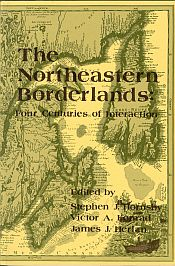Image for THE NORTHEAST BORDERLANDS: Four Centuries of Interaction