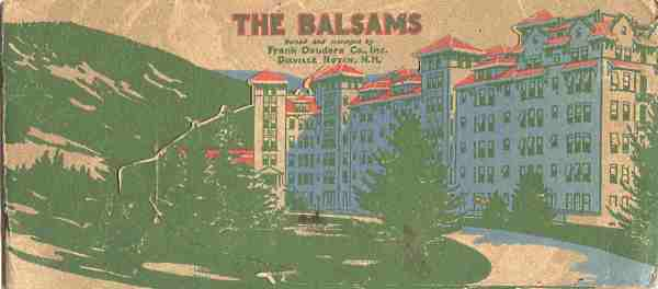 Image for THE BALSAMS; Dixville Notch, New Hampshire