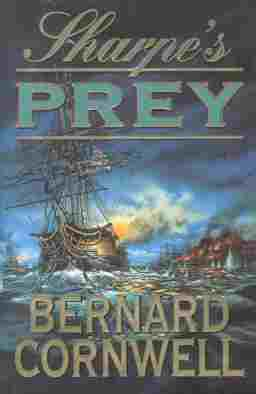 Image for SHARPE'S PREY : Richard Sharpe and the Expedition to Copenhagen 1807