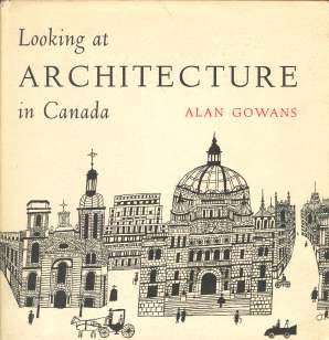 Image for LOOKING AT ARCHITECTURE IN CANADA