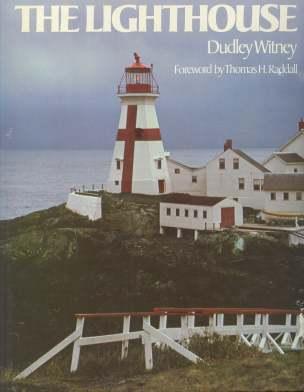 THE LIGHTHOUSE; Forward By Thomas H. Raddall