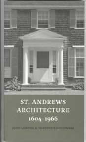 Image for ST. ANDREWS ARCHITECTURE 1604-1966