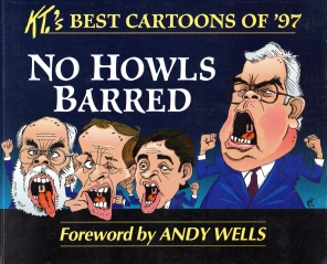 Image for NO HOWLS BARRED: KT's Best Cartoons of '97