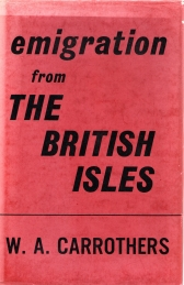 Image for EMIGRATION FROM THE BRITISH ISLES;with special reference to the development of the overseas dominions, Second Impression