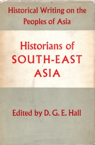 Image for HISTORIANS OF SOUTH EAST ASIA