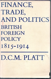 Image for Finance, Trade and Politics in British Foreign Policy, 1815-1914