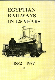 Image for EGYPTIAN RAILWAYS IN 125 YEARS 1852-1977