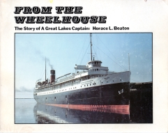 Image for FROM THE WHEELHOUSE : the story of a Great Lakes Captain, Signed