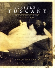 Image for A CASTLE IN TUSCANY;  the remarkable life of Janet Ross