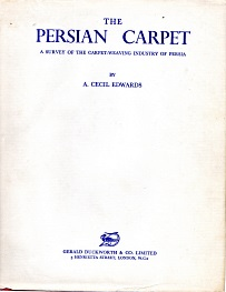 Image for THE PERSIAN CARPET; a survey of the carpet-weaving industry of Persia.