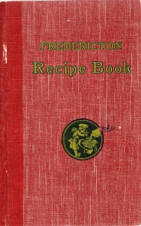 Image for FREDERICTON CATHEDRAL MEMORIAL HALL COOKERY BOOK; 3rd Edition, Containing Many Additional Recipes