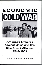 Image for ECONOMIC COLD WAR : America's embargo against China and the Sino-Soviet alliance, 1949-1963