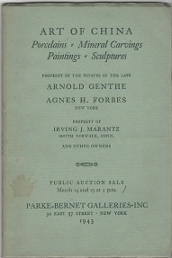 Image for ART OF CHINA; porcelains, mineral carvings, paintings & sculptures, properties of Arnold Genthe, (N.Y.); Agnes H. Forbes (N.Y.); Irving J. Marantz (of South Norwalk, Conn.); and others 1943/3/24.