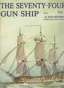 Image for THE SEVENTY-FOUR GUN SHIP : a practical treatise on the art of naval Architecture; Volume 3 ,Masts,Sails,Rigging.