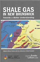 Image for SHALE GAS IN NEW BRUNSWICK : towards a better Understanding