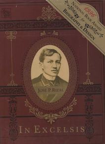 Image for IN EXCELSIS; The Mission of Jose P. Rizal, Humanist and Philippine National Hero -