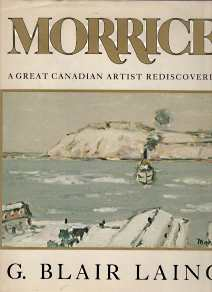 Image for MORRICE : a great Canadian artist Rediscovered