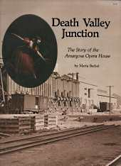 Image for Death Valley Junction : the story of the Amargosa Opera House; Signed By  Author.