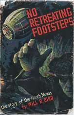 Image for NO RETREATING FOOTSTEPS, The Story of the North Nova Scotia Highlanders