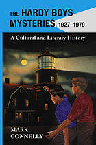 Image for THE HARDY BOYS MYSTERIES, 1927-1979: A Cultural and Literary History