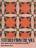 Image for STITCHED FROM THE SOUL : slave quilts from the ante-bellum South