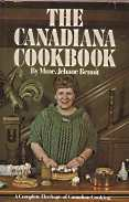 Image for THE CANADIANA COOKBOOK: A Complete Heritage of Canadian Cooking