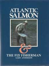 Image for ATLANTIC SALMON @ THE FLY FISHERMAN. Signed Copy