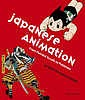 Image for JAPANESE ANIMATION: From Painted Scrolls to Pokemon