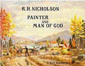 Image for R.H. Nicholson, painter and man of God; Signed Copy