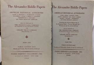 Image for The Alexander Biddle papers ; American historical autographs, Adams, Franklin, Washington, Wayne, Jefferson, Rush, Biddle, Stockton, Witherspoon, Williams, and other important Americans ... Part one :& Part  Two
