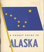 Image for A POCKET GUIDE TO ALASKA