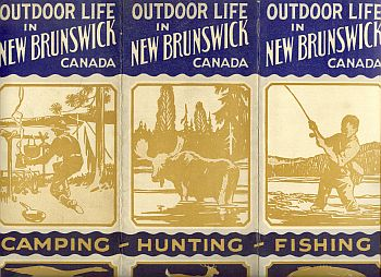 Image for OUTDOOR LIFE IN NEW BRUNSWICK CANADA; FISHING , HUNTING CAMPING