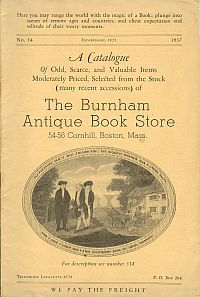 Image for A CATALOGUE...THE BURNHAM ANTIQUE BOOK STORE, 54-56 Cornhill,Boston, Mass...No 14,1937