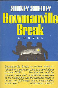 Image for BOWMANVILLE BREAK; A Novel