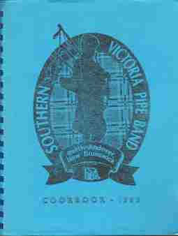 Image for SOUTHERN VICTORIA PIPE BAND COOKBOOK  1993