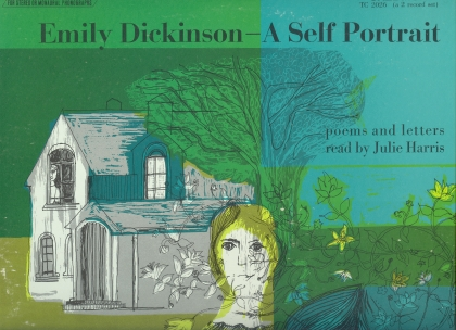 Image for EMILY DICKINSON, a Self Portrait; Read By Julie Harris