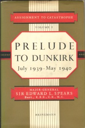 Image for ASSIGNMENT TO CATASTROPHE, Volume 1, Prelude to Dunkirk.July 1939-May 1940..