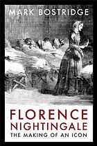 Image for FLORENCE NIGHTINGALE: The Making of an Icon
