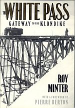 Image for THE WHITE PASS; Gateway to the Klondike;