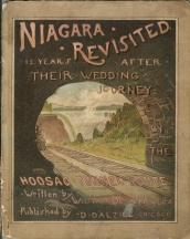 Image for NIAGARA REVISTED; 12 Years After Their Wedding Journey By the Hoosac Tunnel Route, (suppressed edition)