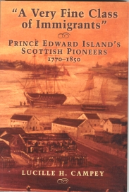 Image for A VERY FINE CLASS OF IMMIGRANTS: Prince Edward Island's Scottish Pioneers, 1770-1850