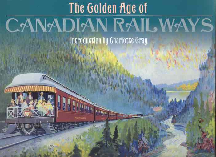Image for THE GOLDEN AGE OF CANADIAN RAILWAYS
